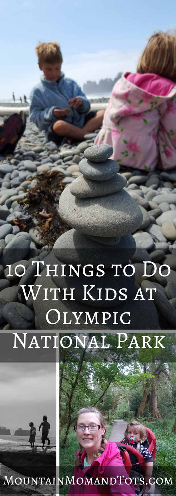 Ten Things to Do With Kids at Olympic National Park
