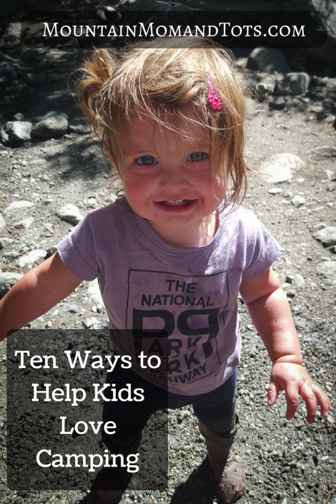 Ten ways to help kids love camping