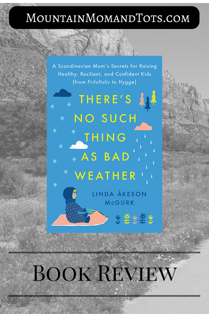 There's No Such Thing as Bad Weather Book Review