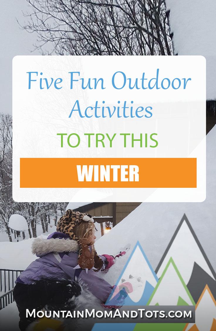Five Fun Outdoor Winter Activities