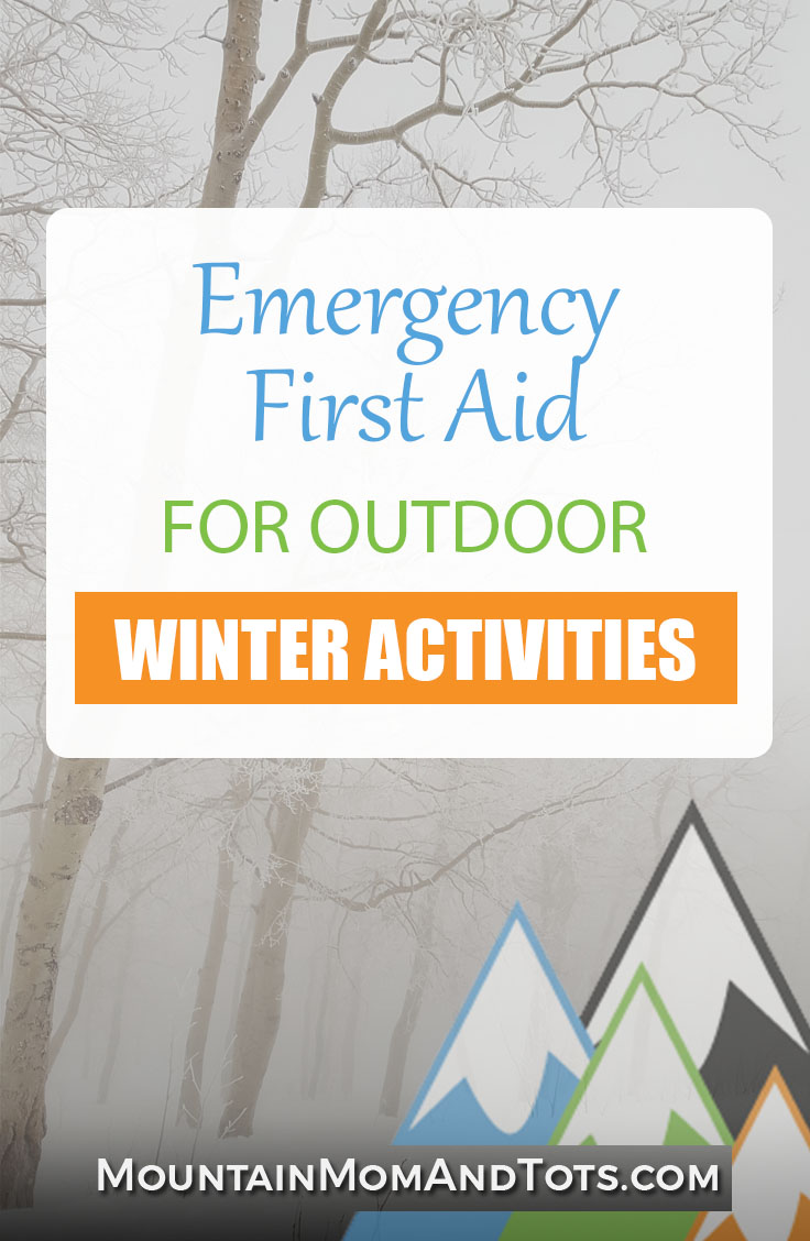 Emergency First Aid for Outdoor Winter Activities