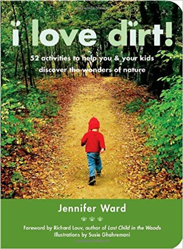Book cover of I Love Dirt! by Jennifer Ward